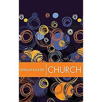 Church by Ephraim Radner - 9781498297110 Book