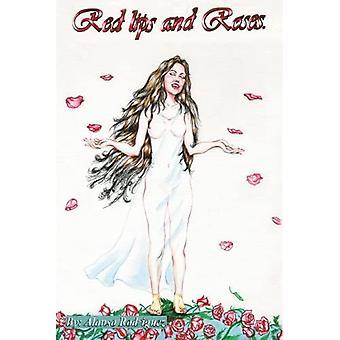 Røde læber og roser
