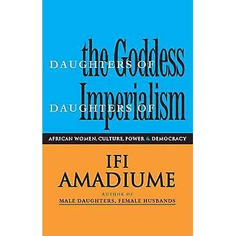 Imperialismin jumalattaren tyttärien tyttäret, professori Ifi Amadiume