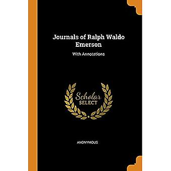 Journals of Ralph Waldo Emerson: With Annotations