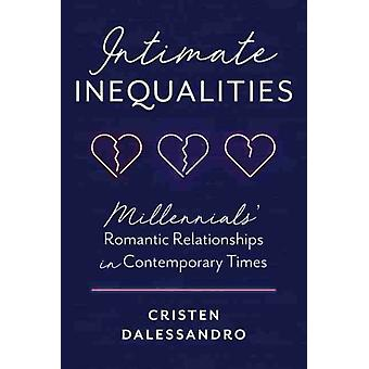 Intimate Inequalities by Cristen Dalessandro