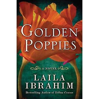 Golden Poppies A Novel