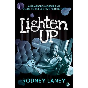 Lighten Up by Rodney Laney