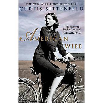 Amerykańska żona przez Curtis Sittenfeld - 9780552775540 książki