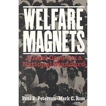 Wohlfahrt Magnete - Case für einen nationalen Standard von Paul E. Peterson - M