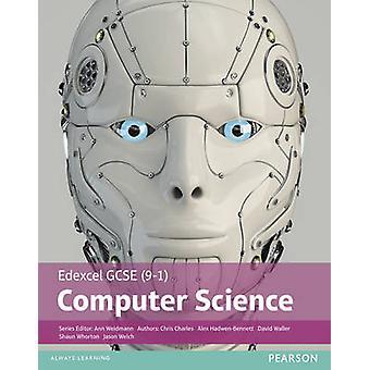 Edexcel GCSE (9 - 1) Computer Student wetenschapsboek door Ann Weidmann - Da