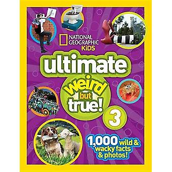 National Geographic Kids Ultimate raar, maar waar 3 door nationale Geogra