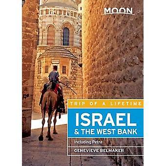 Israël lune & Cisjordanie - y compris Petra par Geneviève Belmaker-