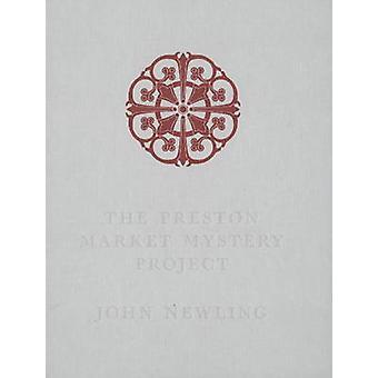Preston mysterie marktproject door John Newling - 9781871575279 boek