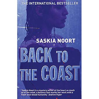 Back to the Coast by Saskia Noort - Laura Vroomen - 9781904738374 Book