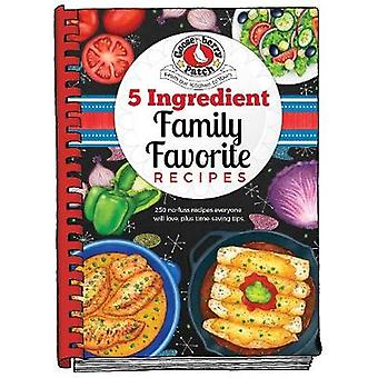 5 Ingredient Family Favorite Recipes by Gooseberry Patch - 9781620932