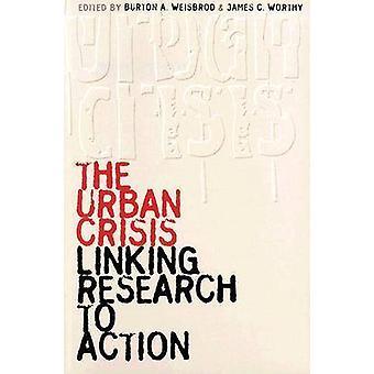 A crise urbana - vinculando a pesquisa à ação por Burton Allen Weisbrod