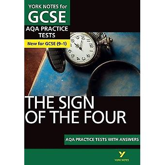 The Sign of the Four AQA Practice Tests - York Notes for GCSE (9-1) by