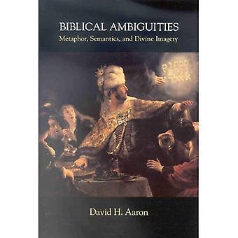 Ambiguïtés bibliques: Métaphore, sémantique et imagerie Divine