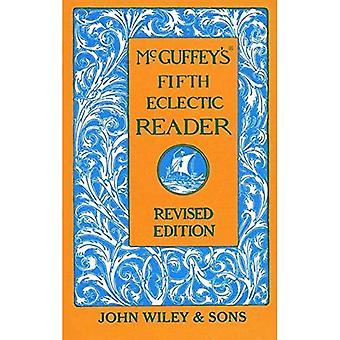 McGuffey de vijfde Eclectic Reader (McGuffeys lezers)