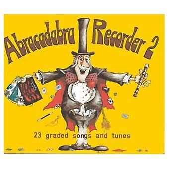 Gravador de Abracadabra: 23 classificados canções e melodias: BK de livro do aluno 2 (Abracadabra)