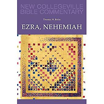 Ezra, Nehemiah (New Collegeville Bible Commentary: Old Testament)