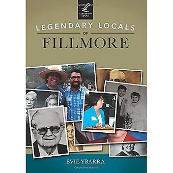 Legendary Locals of Fillmore