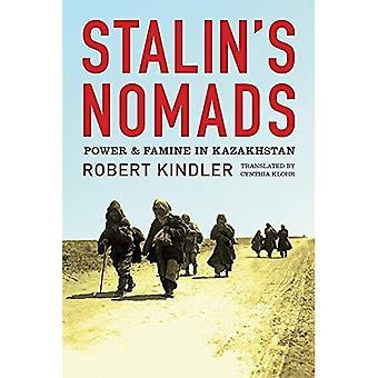 Stalins nomaden: macht en hongersnood in Kazachstan (centrale Eurasia in Context)