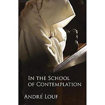 I skolan av kontemplation (Monastic visdom-serien)