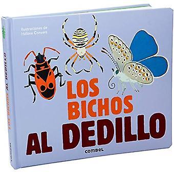 Los Bichos Al Dedillo (Al Dedillo)
