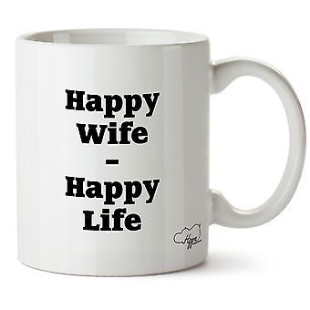 Hippowarehouse Happy Wife Happy Life Printed Mug Cup Ceramic 10oz