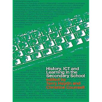 History ICT and Learning in the Secondary School by Haydn & Terry