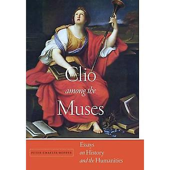 Clio among the Muses by Peter Charles Hoffer