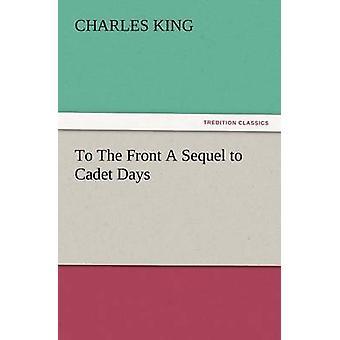 Auf der Vorderseite eine Fortsetzung zu Cadet Tage durch König & Charles