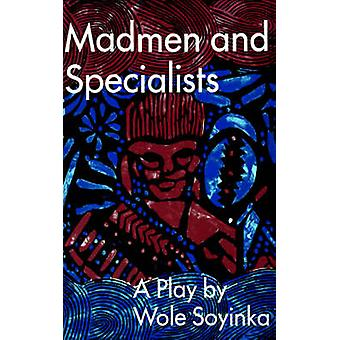 Madmen and Specialists by Professor Wole Soyinka - 9780809012268 Book