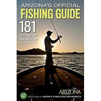 Arizona's Official Fishing Guide - 181 Top Fishing Spots - Directions