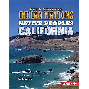 Native Peoples of California by Linda Lowery - 9781467779326 Book