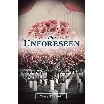 The Unforeseen by Mary Blewett - 9781480854949 Book