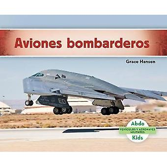 Aviones Bombarderos (Military Bomber Aircraft ) by Grace Hansen - 978