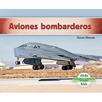 Aviones Bombarderos (Military Bomber Aircraft ) by Grace Hansen - 978