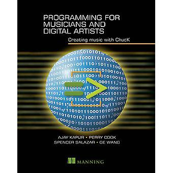 Programming for Musicians and Digital Artists  by Ajay Kapur - Perry