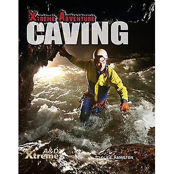 Caving by S L Hamilton - 9781624032103 Book