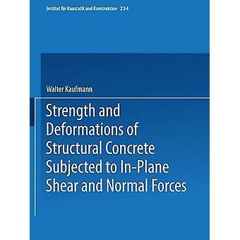 Kaufmannin ja normaalien voimien läpikäymien rakenne betonin lujuus ja muodon muutokset & Walter