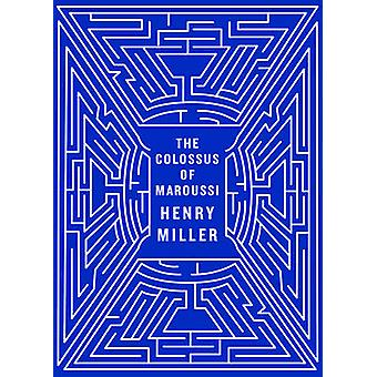 The Colossus of Maroussi (2nd Revised edition) by Henry Miller - Will