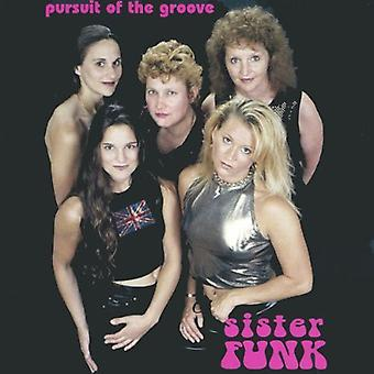 Sister Funk - Pursuit of the Groove [CD] USA import