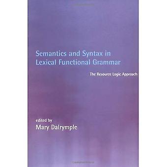 Semántica y sintaxis en gramática funcional léxica: el enfoque de la lógica de recursos