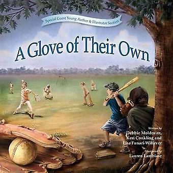 A Glove Of Their Own by Moldovan & Deborah
