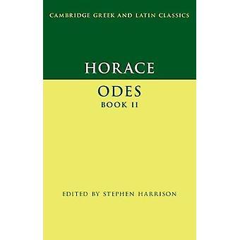 Horace Odes Buch II von Horace