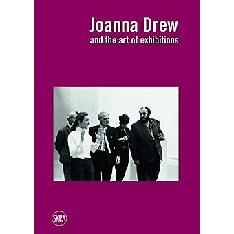Joanna Drew and the Art of Exhibitions by Caroline Hancock