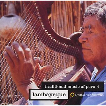 Traditionele muziek van Peru - traditionele muziek van Peru: Vol. 4-Lambayeque [CD] USA import