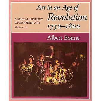 Kunst i en alder af Revolution, 1750-1800