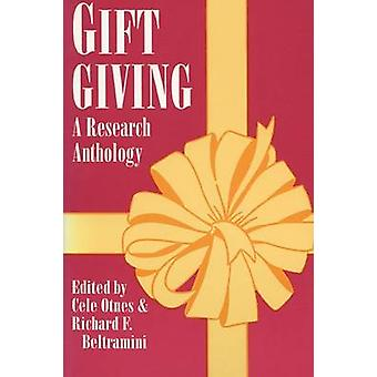 Gift Giving A Research Anthology by Otnes & Cele