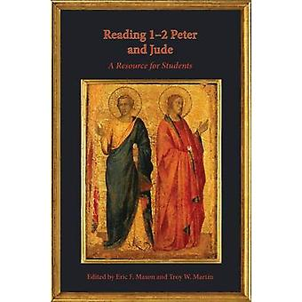 Reading 12 Peter and Jude A Resource for Students von Mason & Eric