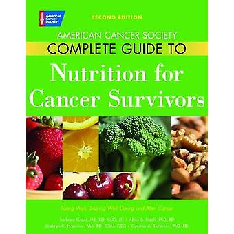 American Cancer Society Guide complet de Nutrition pour Cancer Patien