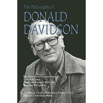 The Philosophy of Donald Davidson by Hahn & Lewis Edwin